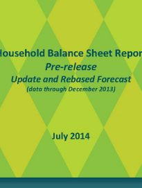 Household Balance Sheet 2014 Update and Rebased Forecast