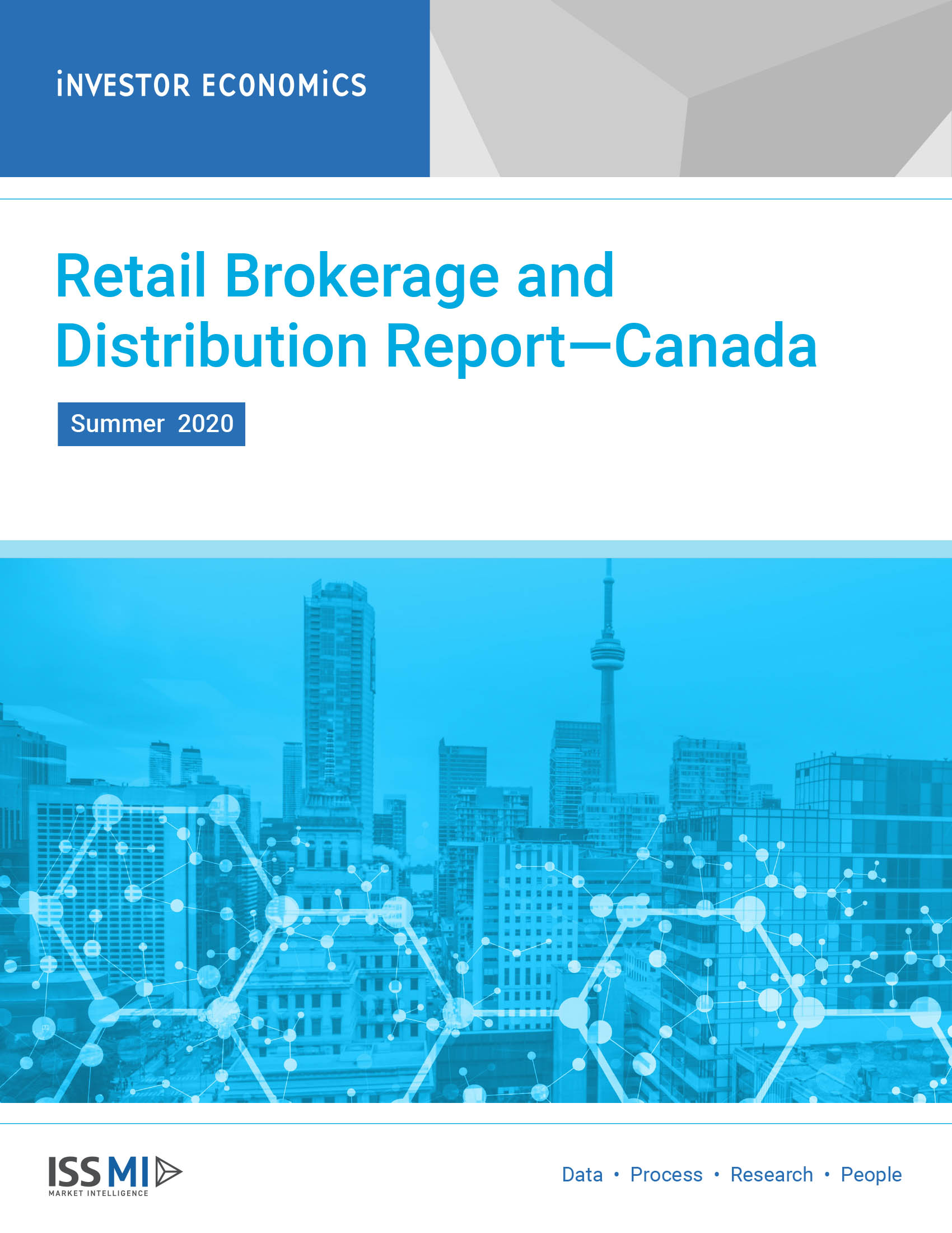 Retail Brokerage and Distribution Report—Canada Summer 2020