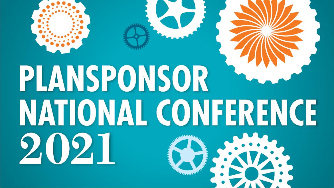 2021 Virtual PLANSPONSOR National Conference